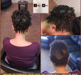 Braids to Conceal Hair Loss on Chemically Treated Hair- #NaturalHairJourney - #ProtectiveStyling - Izey Hair - Las Vegas, NV