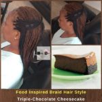 Food Inspired Braid Hair Style. Triple-Chocolate Cheesecake - Izey Hair - Las Vegas, NV