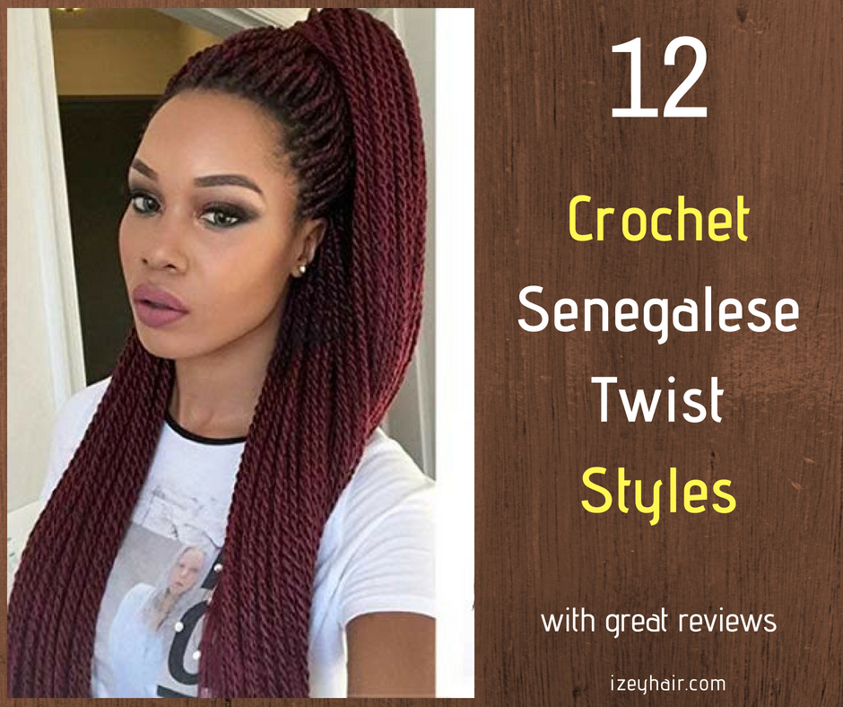 12 Best Crochet Senegalese Twist Based