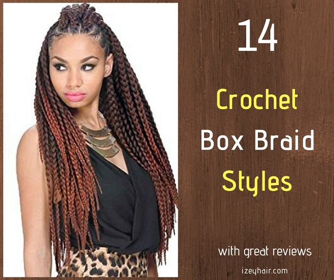 14 Best Crochet Box Braid Styles Plus Video Tutorial On How To