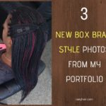 Box Braids Photos - 3 NEW Box Braid Style Photos from my portfolio - Izey Hair in Las Vegas Nevada.