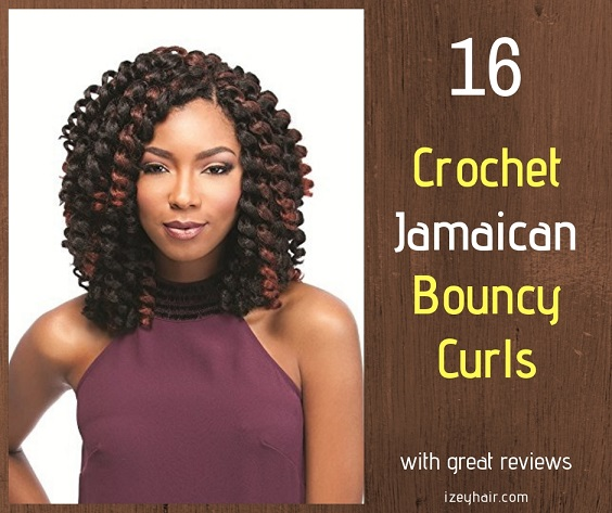16 Crochet Jamaican Bouncy Curls with Good Reviews