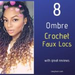 8 Crochet Ombre Faux Locs with Great Reviews. Plus How To Install Crochet Without Cornrows