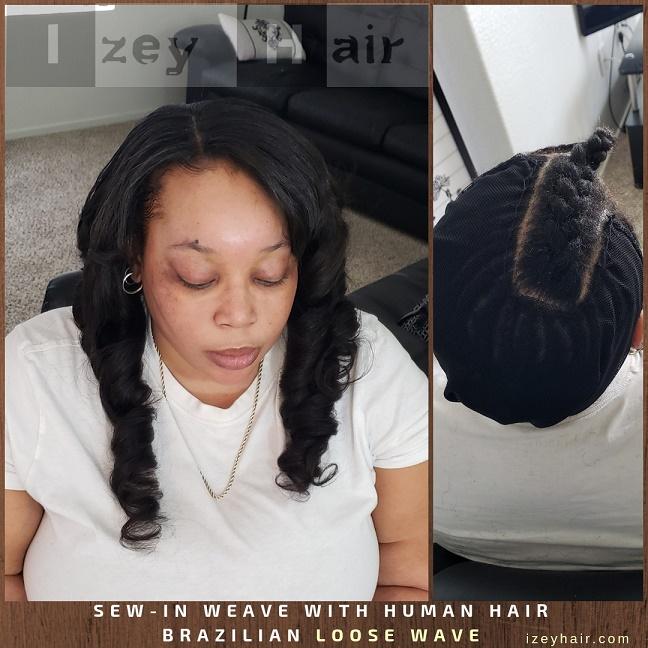 Sew-In Weave with Human Hair - Brazilian Loose Wave - Izey Hair - Las Vegas, NV